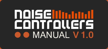 NOISECONTROLLERS MANUAL V 1.0